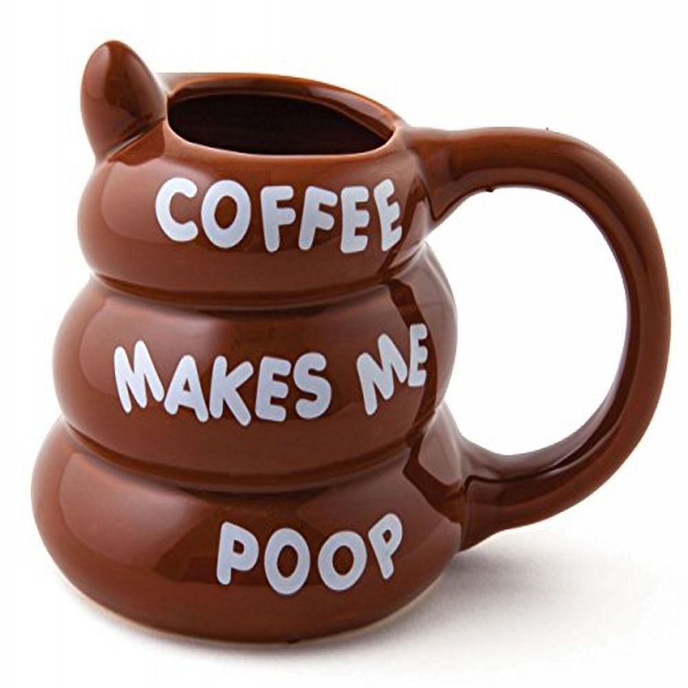 Coffee makes me poop funny coffee mug