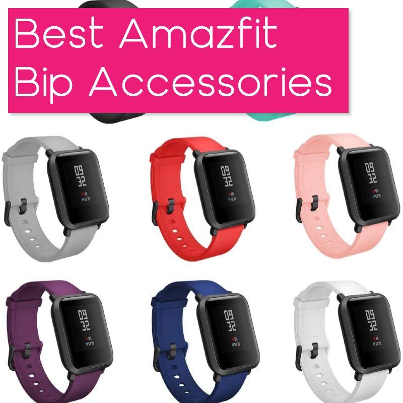 Best Amazfit Bip Accessories